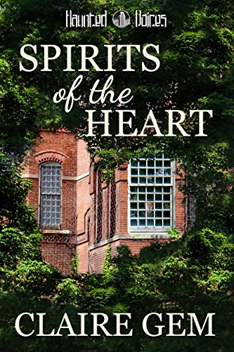 Spirits of the Heart Author: Claire Gem Reivewd by welovequalitybooks.biz