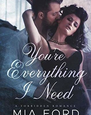 Book Review: You're Everything I Need: A Forbidden Romance